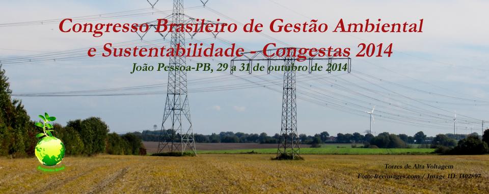 Congresso Brasileiro de Gestão Ambiental e Sustentabilidade - Congestas 2014