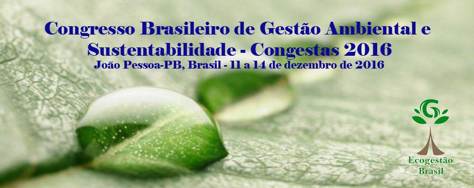 Congresso Brasileiro de Gestão Ambiental e Sustentabilidade - Congestas 2016